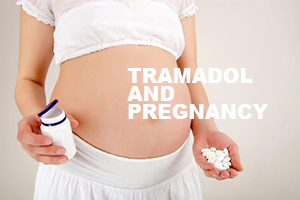 Tramadol and Pregnancy
